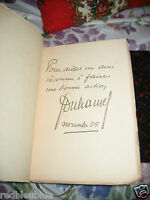Georges DUHAMEL Le Jardin des bêtes Sauvages EO sur vergé 1934 Dédicacé