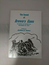 SIGNED&INSCRIBED 1st Ed The Sound of Brown's Guns the Battle of Spring Hill...LN
