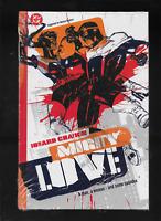 Mighty Love by Howard Chaykin & Dave Stewart 2005 HC DC Comics OOP