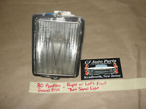 OEM 80 Pontiac GRAND PRIX RIGHT OR LEFT FRONT TURN SIGNAL PARK LIGHT LENS