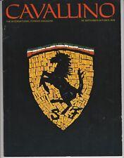 Cavallino ~ The International Ferrari Magazine Vol. 1 No. 1  Sep. Oct 1978