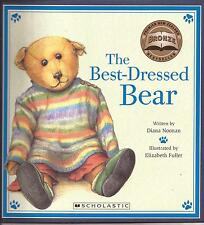THE BEST-DRESSED BEAR Childrens Picture Story Book by Diana Noonan Best Dressed