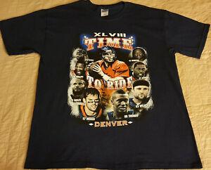 Denver Broncos Time To Ride T Shirt Large NWOT NEW Manning Super Bowl INV411