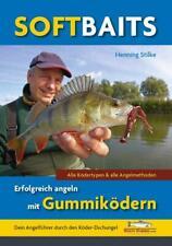 Softbaits - Erfolgreich angeln mit Gummiködern, Buch