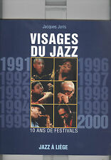 Jacques Joris: Visages du jazz ; 10 ans de festivals Jazz à Liège. Photobuch