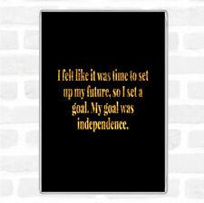 BLACK GOLD obiettivo era l'indipendenza preventivo Jumbo Frigo Calamita