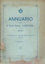 """Annuario Regia Scuola Tecnica """"A. Brofferio"""" in Asti 1922-23  Paglieri e Raspi"""