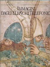 Libro d'arte IMMAGINI D'ARTE IN ITALIA DAGLI ELENCHI TELEFONICI Ediz. Seat 1989