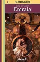 Emraia Edizioni Aristea Librogame Libro Game saga Fra Tenebra e Abisso n°3