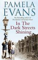 In the Dark Streets Shining: A Touching Wartime Saga of Hope and New...