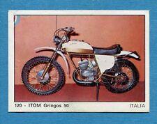 MOTO 2000 - Panini 1972 -Figurina-Sticker n. 120 - ITOM GRINGOS 50 -Rec