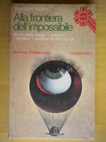 Alla frontiera dell'impossibilealaimo giuseppeLonganesi1976 esoterismo magia