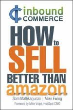 Ecommerce Inbound Marketing: How to Sell Better Than Amazon (Paperback or Softba