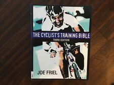 JOE FRIEL. THE CYCLIST'S TRAINING BIBLE. THIRD EDITION