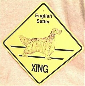 English Setter Dog Xing Sign