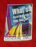Catherine Jinks - What's Hector McKerrow Doing These Days? ch sc 0212