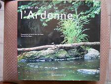 AU COEUR DE L'ARDENNE - PAUL WAGNER - LA RENAISSANCE DU LIVRE EDITIONS 1999