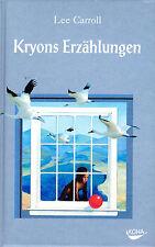 KRYONS ERZÄHLUNGEN - Buch mit Lee Carroll & Erzengel Kryon - KOHA