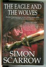 THE EAGLE AND THE WOLVES by Scarrow US St. Martins Roman Army #4 hardcover in DJ