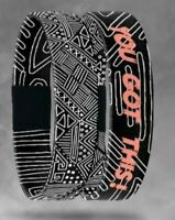 """""""YOU GOT THIS!""""~~ ZOX  (single) Wristband w/individually numbered Card"""