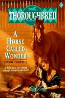 Thoroughbred #01 A Horse Called Wonder by Joanna Campbell