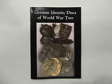 WW2 GERMAN IDENTITY DISCS/ DOG TAGS RESEARCH SMALL BOOK/ PAMPHLET
