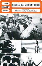 FICHE CINEMA FILM FRANCE LES STATUES MEURENT AUSSI Alain Resnais Chris. Marker