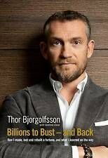 Billions to Bust and Back: How I Made, Lost and Rebuilt a Fortune-ExLibrary