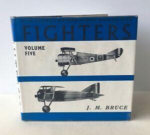 J M Bruce - Fighters, Volume Five 5: France World War 1 - UK HB 1st DJ 1972