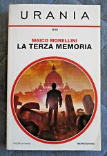 LA TERZA MEMORIA Maico Morellini URANIA 1630 Maggio 2016 QUASI NUOVO