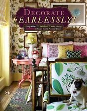 Decorate Fearlessly: Using Whimsy, Confidence, and a Dash of Surprise to Create