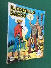 IL PICCOLO RANGER n.217 IL COLTELLO SACRO Daim Press (1981) GLI ALBI DEL COW-BOY
