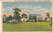 Vintage POSTCARD c1936 Ocean Forest Country Club MYRTLE BEACH, SC 17316