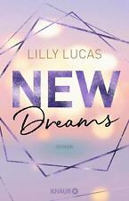 New Dreams von Lilly Lucas (Taschenbuch) UNGELESEN