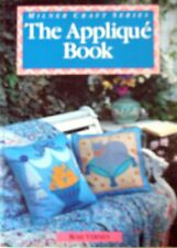 Milner Craft Series - THE APPLIQUÉ BOOK - 20 Projects Instructions Patterns -VGC