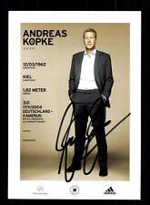 Andreas Köpke  DFB Autogrammkarte 2014 Original Signiert+A 137368