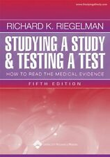 Studying a Study and Testing a Test: How to Read t