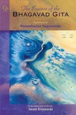 The Essence of the Bhagavad Gita: Explained by Paramhansa Yogananda Free Ship