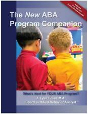 The New ABA Program Companion: What's Next for Your ABA Program?, J. Tyler Fovel