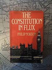 THE CONSTITUTION IN FLUX - LORD PHILIP NORTON