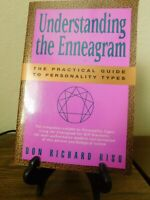 Understanding the Enneagram: The Practical Guide to Personality Types Don Riso