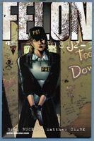 Felon #4 (Apr 2002, Image [Minotaur Press]) Greg Rucka Matthew Clark