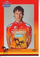 CYCLISME carte cycliste RAFAEL NURITDINOV  équipe DOMINA VACANZE 2005