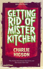 Good, Getting Rid Of Mister Kitchen, Higson, Charlie, Book
