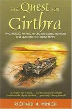 The Quest for Girthra : Methods for Catching the Great Musky Richard A. Minich