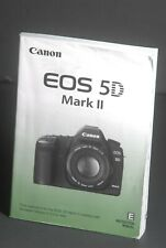 Canon Eos 5D Mark Ii Camera Instruction Book / Manual / User Guide