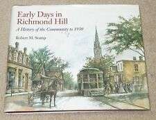 Early Days in Richmond Hill: A History of the Community to 1930 Ontario History