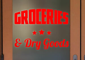 Groceries and Dry Goods sign Vinyl Decal Many colors and Sizes