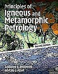 Principles of Igneous and Metamorphic Petrology by Anthony Philpotts, 2ed