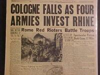 VINTAGE NEWSPAPER HEADLINE~WORLD WAR 2 NAZI ARMY COLOGNE GERMANY FALLS WWII 1945